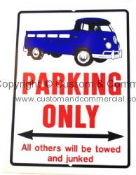 Parking only sign with Blue Singlecab